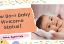 71+ New Born Baby Welcome Status For Baby Boy, Girl & Parents