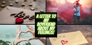 A Letter To My Boyfriend About My Feelings In An Amazing Way