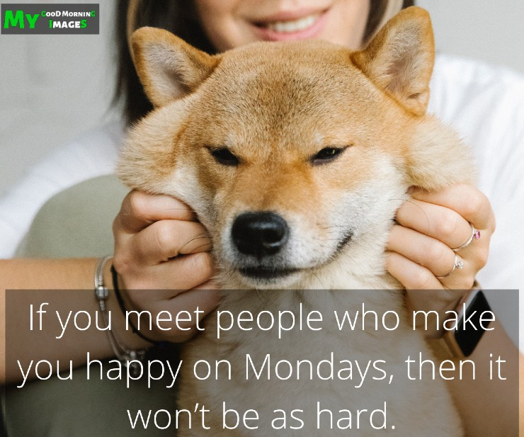 Good Morning Monday Images With Quotes
