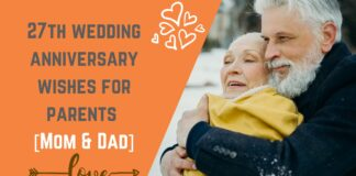 27th wedding anniversary wishes for parents [Mom & Dad]