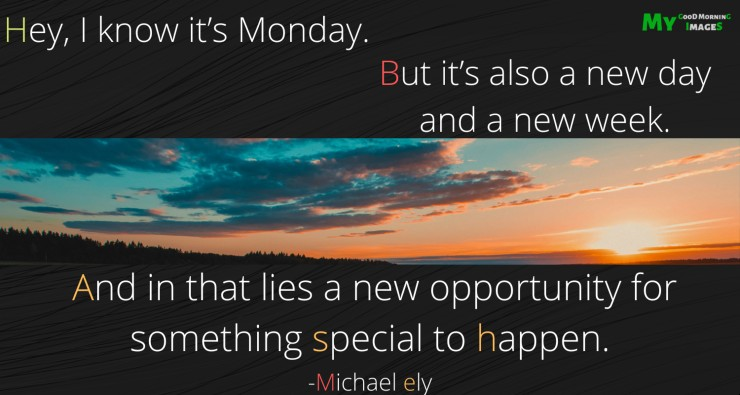 Good Morning Monday Wishes With Pictures