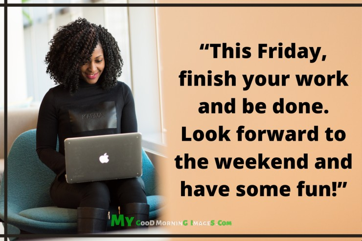 Good Morning Happy Friday Messages