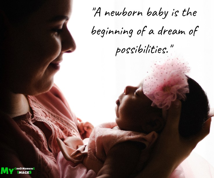 Good Morning Baby Quotes For New Born Baby
