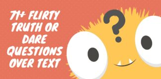 71+ Flirty Truth Or Dare Questions Over Text, Dares Over Text