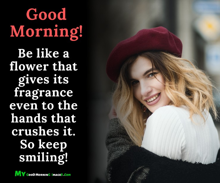 Good Morning Keep Smiling Quotes With Images