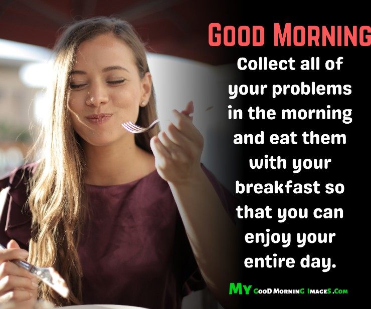 Good Morning With Breakfast Quotes