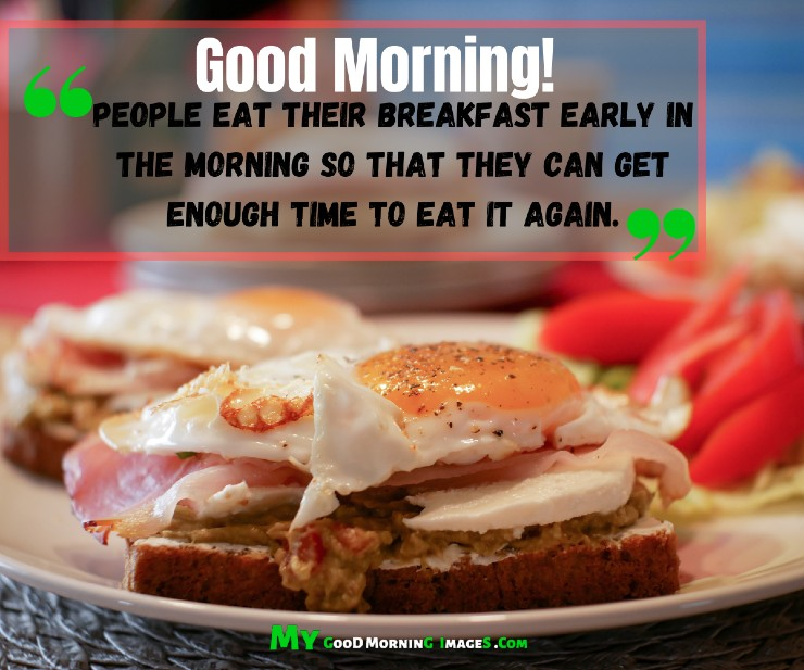 Funny Breakfast Quotes And Wishes
