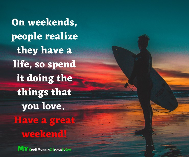 Good Morning Weekend Images With Quotes