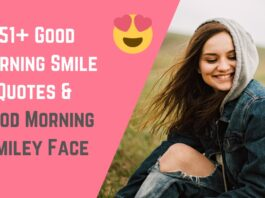 51+ Good Morning Smile Quotes & Good Morning Smiley Face