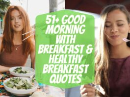 51+ Good Morning With Breakfast & Healthy Breakfast Quotes